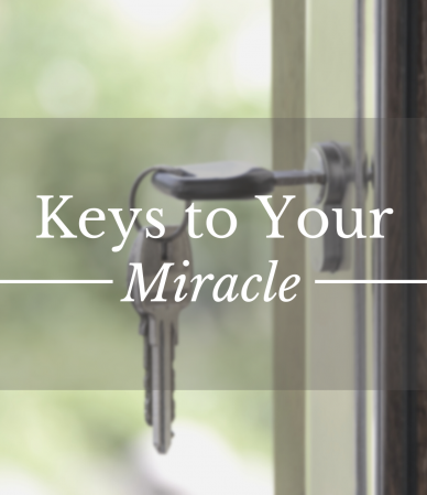 Keys to Your Miracle